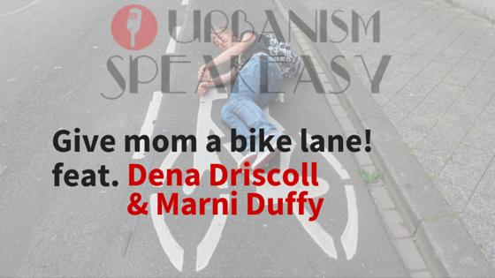 Andy Boenau_Give Mom a Bike Lane_USP